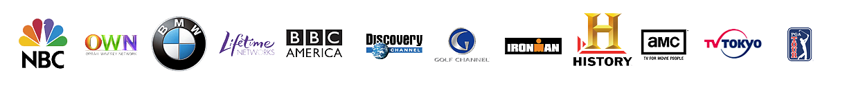 NBC, OWN, BMW, Lifetime Networks, BBC America, Discovery Channel, Golf Channel, Iron Man, History, AMC, TV Tokyo, PGA Tour